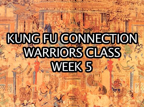 Warriors Class Week 5