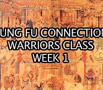 Warriors Class Week 1