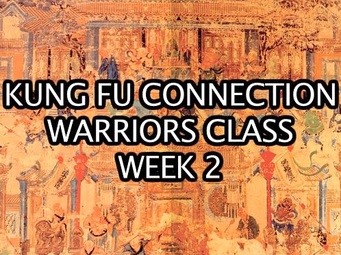 Warriors Class Week 2