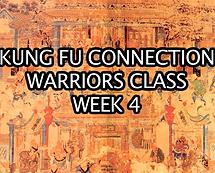 Warriors Class Week 4