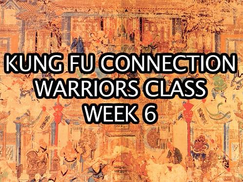 Warriors Class Week 6