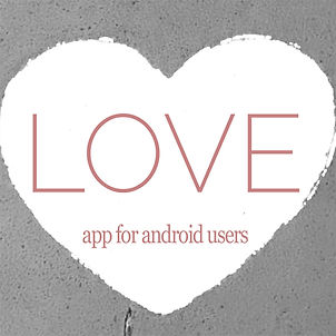 Love App for Android Users.jpg
