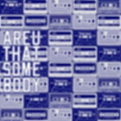 Are You That Somebody ARTWROK.jpg