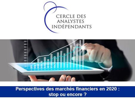 Perspectives des marchés financiers en 2020 : stop ou encore ?