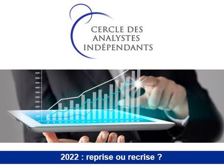 2022 : reprise ou recrise ?