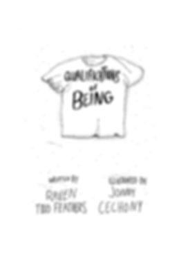 Qualifications of Being cover page. The title is scrawled on a t-shirt laying in the sand, with credits written in the sand below it.