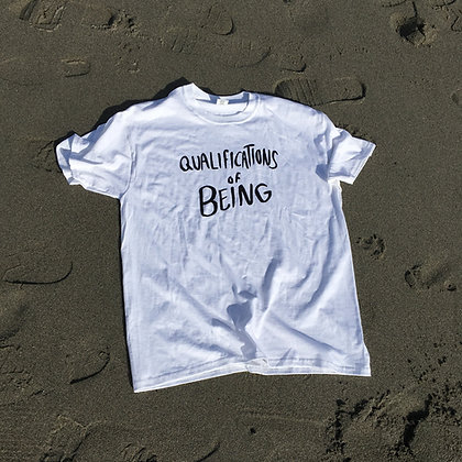 Qualifications of Being T-Shirt