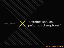 TVyDisrupción
