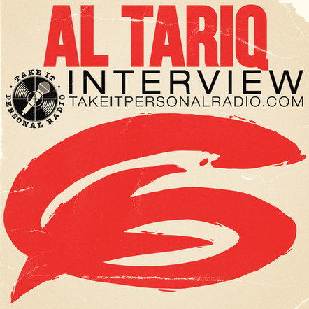 take+it+personal+-+al+tariq++interview+-