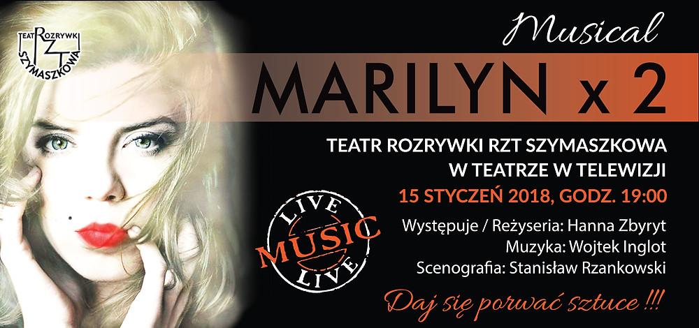 """Afisz recitalu autorskiego Hanny Zbyryt-Giewont """"Marilyn x 2"""""""