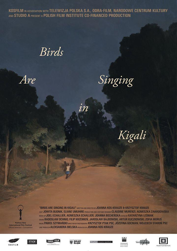 """Plakat filmu """"Ptaki śpiewają w Kigali"""""""