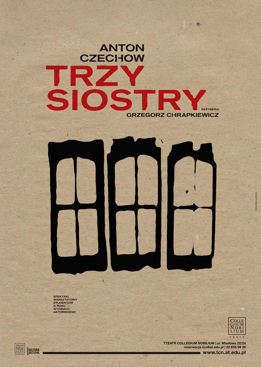"""Afisz przedstawienia """"Trzy siostry"""" Czechowa w Teatrze Collegium Nobilium"""