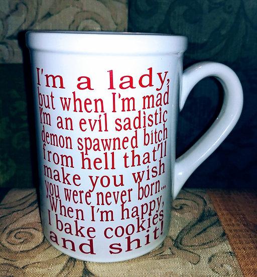 I'm A Lady But When I'm Mad Coffee/Tea Mug