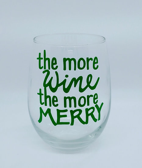 The More Wine The More Merry Stemless Wine Glass