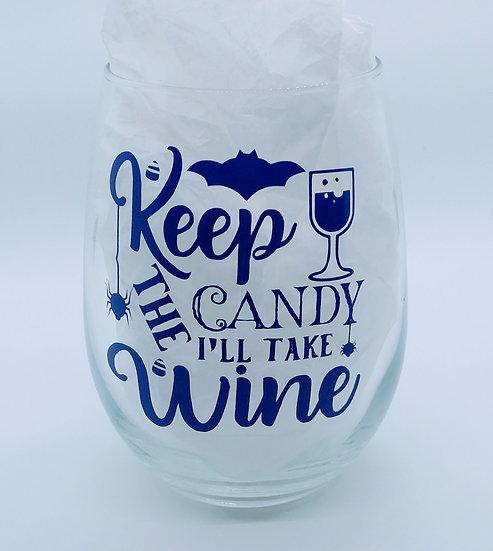 Keep The Candy I'll Take Wine Stemless Wine Glass