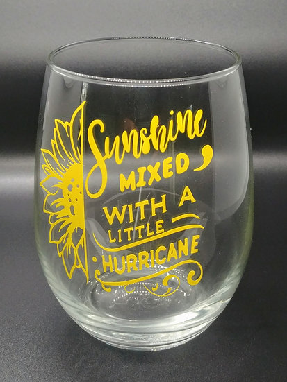 Sunshine Mixed With A Little Hurricane Stemless Wine Glass