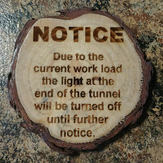 Notice Live Edge Wood Coaster