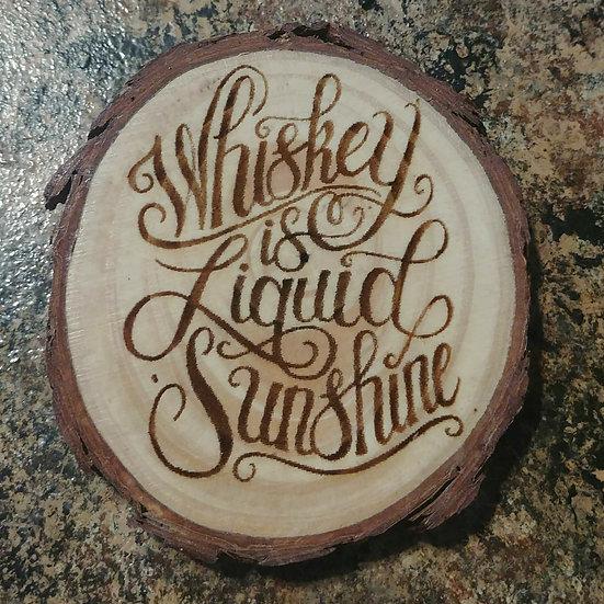 Whiskey Is Liquid Sunshine Live Wood Edge Coaster