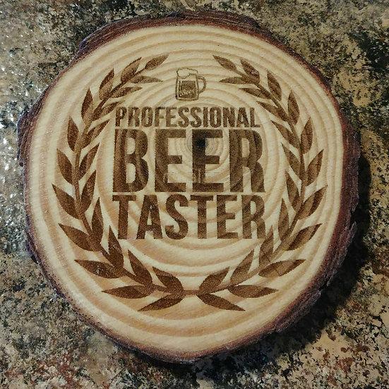 Professional Beer Taster Live Edge Wood Coaster