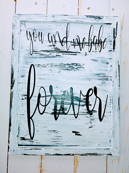 You And Me Babe Forever Rustic Wall Sign