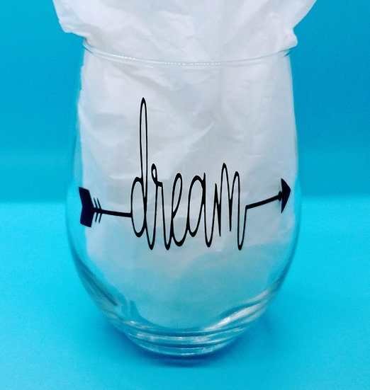 Dream Stemless Wine Glass