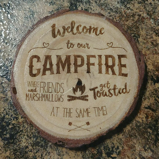 Welcome To Our Campfire Live Edge Wood Coaster