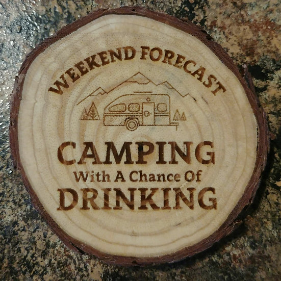 Weekend Forecast Camping Live Edge Wood Coaster