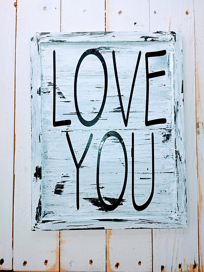 LOVE YOU Rustic Wall Sign