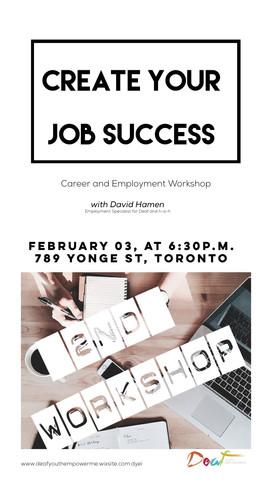 CREATE YOUR JOB SUCCESS     February 03, 2016