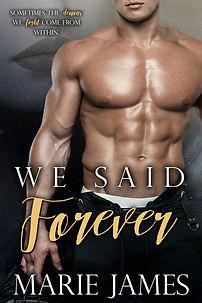 We Said Forever Marie James E-Cover.jpg