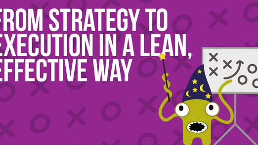 From Strategy To Execution In A Lean And Effective Way