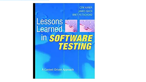 Book review: Lesson Learned in Software Testing
