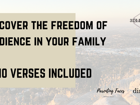 Discover the Freedom of Obedience in Your Family