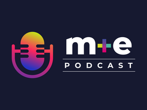 M&E Week Podcast launches!