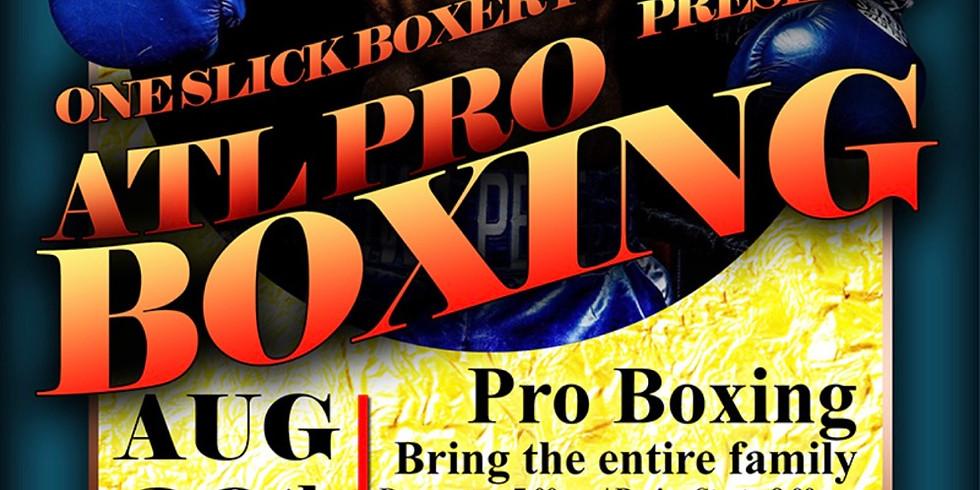 ONE SLICK BOXER PROMOTIONS PRESENTS! END OF SUMMER BOXING BONANAZA!