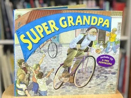 Super Grandpa by David M. Schwartz