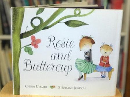 Rosie and Buttercup By Chieri Uegaki and Stéphane Jorisch