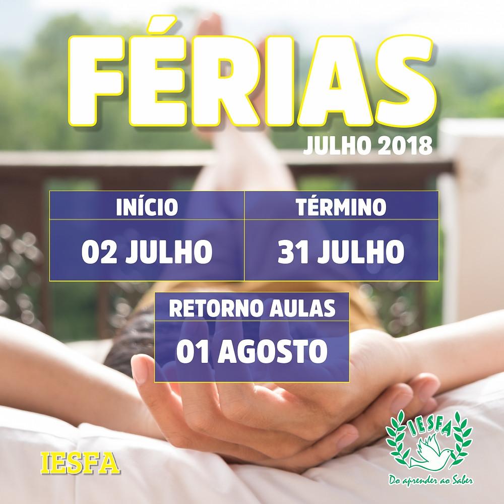 Férias de Julho - IESFA 2018