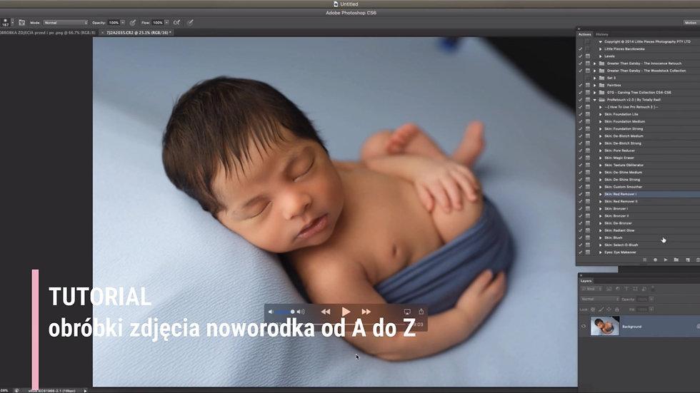TUTORIAL obróbki zdjęcia noworodka od A do Z