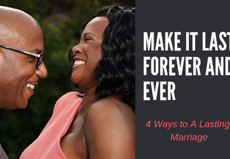 4 Ways To A Lasting Marriage