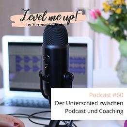 Der Unterschied zwischen Podcast und Coaching