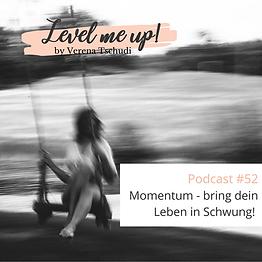 Momentum - bring dein Leben in Schwung!