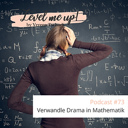 Verwandle Drama in Mathematik