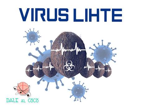 'Virus Lihte', Dale al Coco (Octubre 2019, Madrid)