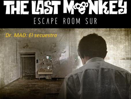 'Dr. Mad. El Secuestro', The Last Monkey (Diciembre 2018, Madrid)