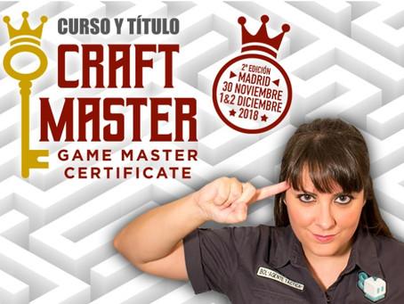 'Craft Master Certificate' - La importancia del GM y de su formación (2/3)