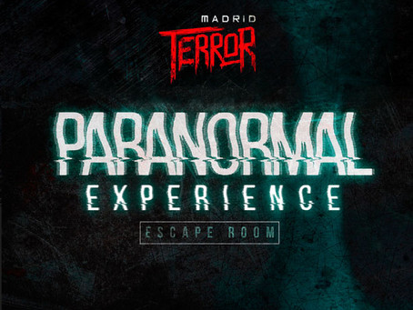 'Paranormal Experience', Madrid Terror (Septiembre 2020, Madrid)