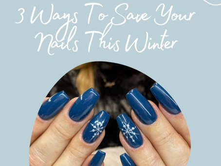 Save Your Nails This Winter!
