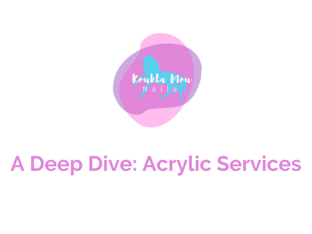 A Deep Dive: Acrylic Services