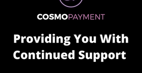 A message from CosmoPayment as we deal with the COVID-19 pandemic